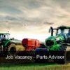 Job Vacancy - Parts Advisor